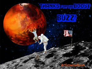In honor of all the work that Buzz Aldrin is doing to help in continuing the efforts to reach Mars. He stood on the Moon now he is helping the next generation of explorers so they might one day stand on Mars .GYATM!